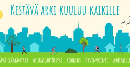 Piirretty kaupunkimaisema ja teksti: Kestävä arki kuuluu kaikille. Kestävä elämäntapa, asukaslähtöisyys, rohkeus, hyvinvointi, inhimillisyys